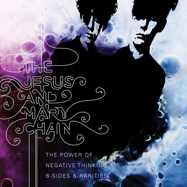 The Power Of Negative Thinking: B-Sides And Rarities (Digital Version)