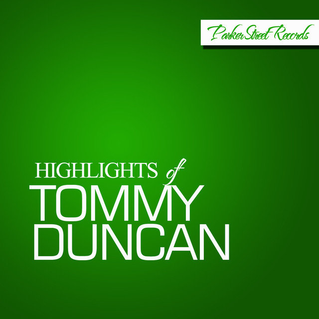 Highlights Of Tommy Duncan