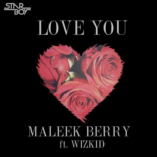 Love You (feat. Wizkid)