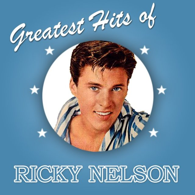 Greatest Hits of Ricky Nelson