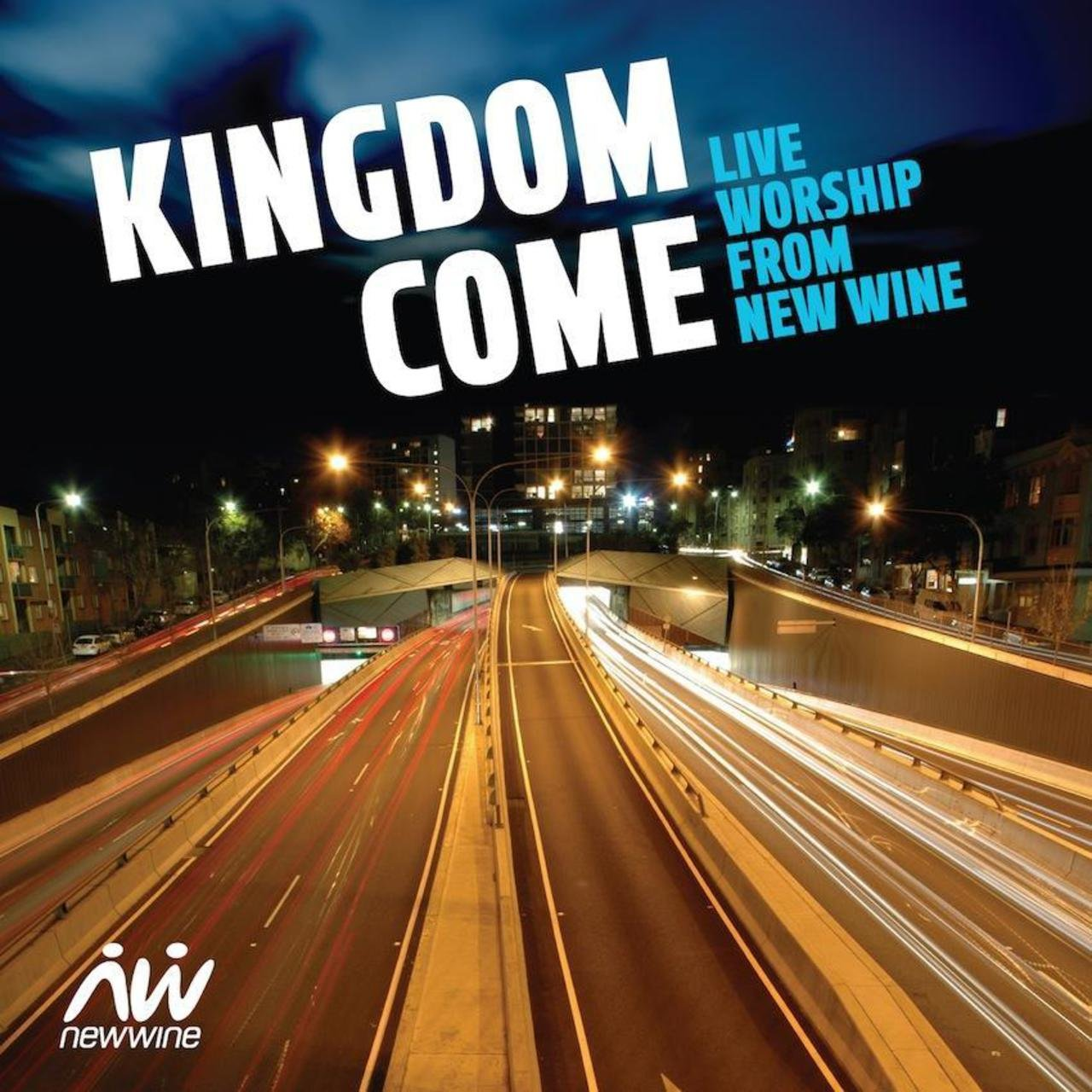 Kingdom Come: Live Worship from New Wine