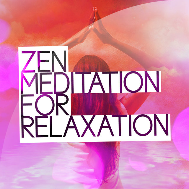 Zen Meditation for Relaxation