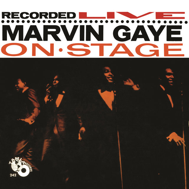Recorded Live: Marvin Gaye On Stage