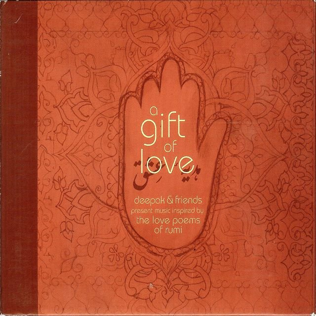 A Gift of Love - Music Inspired by the Love Poems of Rumi - Special Edition