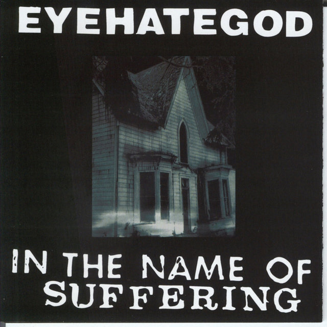 In the Name of the Suffering (remastered Re-issue + Bonus)