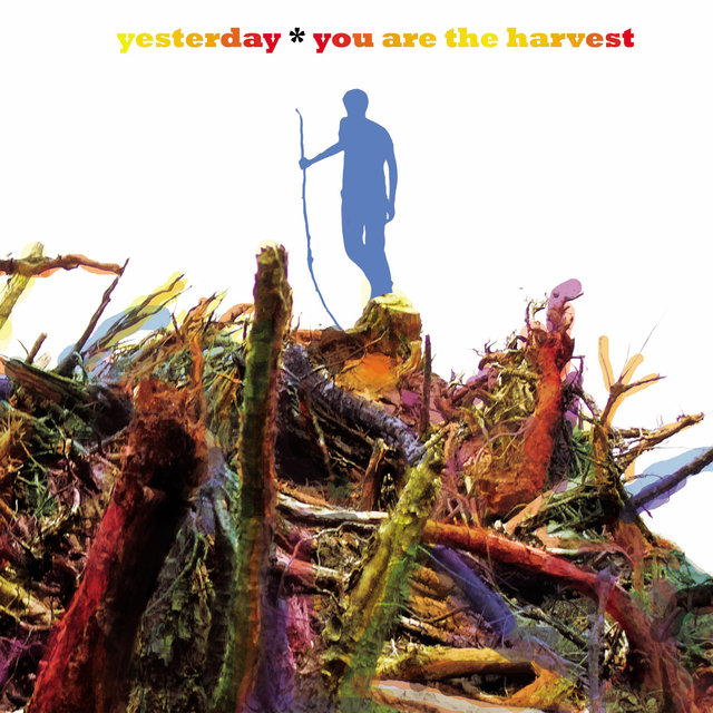 You Are the Harvest