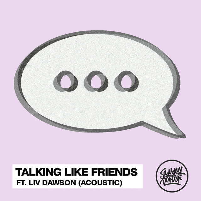 Talking Like Friends (Acoustic)