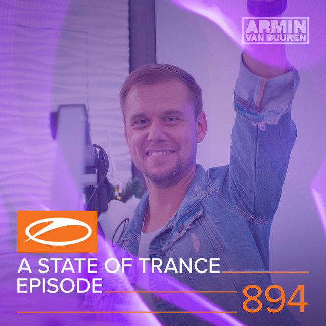 ASOT 894 - A State Of Trance Episode 894