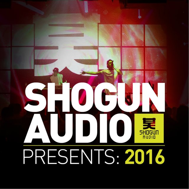 Shogun Audio Presents: 2016