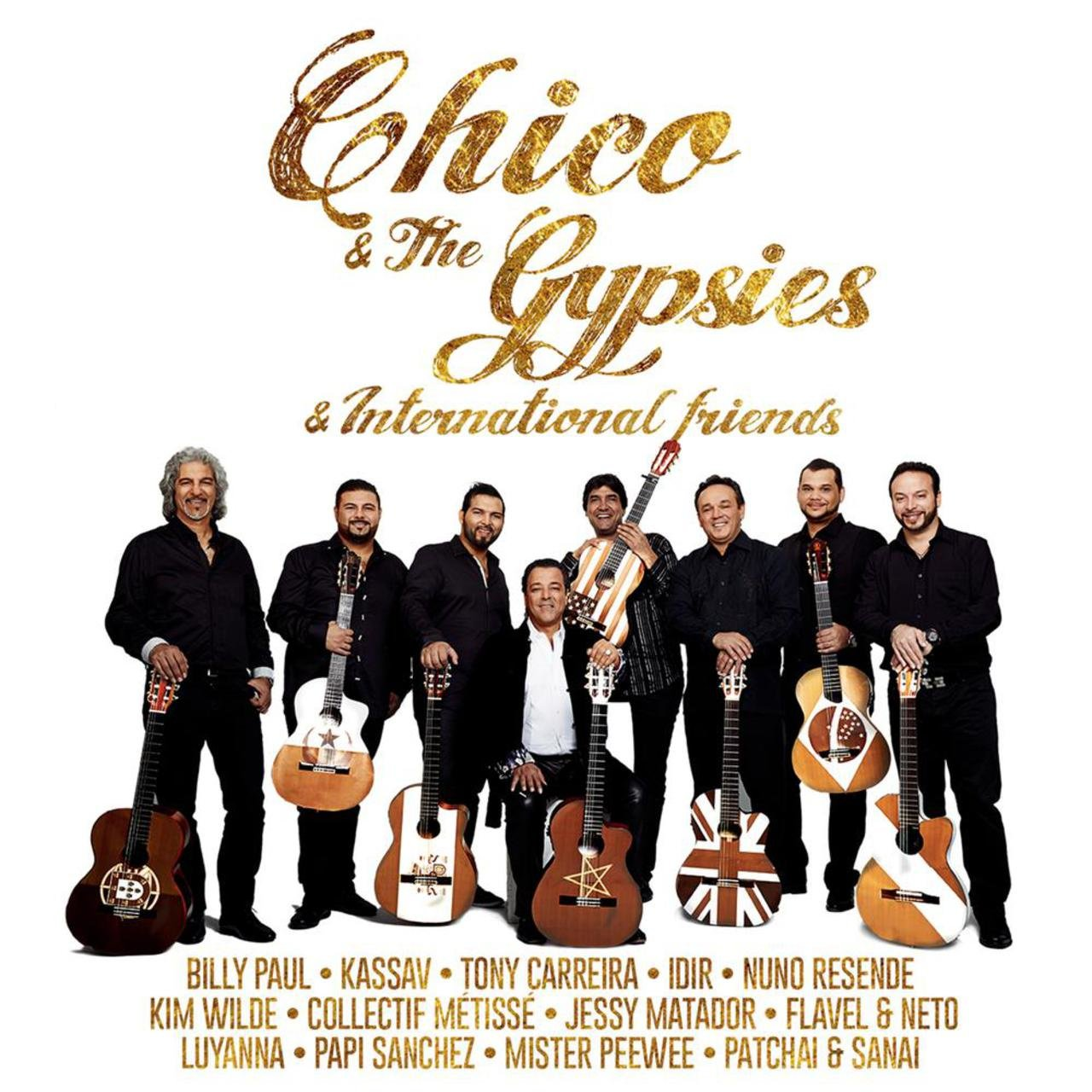 Chico & The Gypsies & International Friends