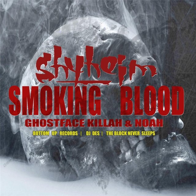 Smoking Blood (feat. Noah & Ghostface Killah)