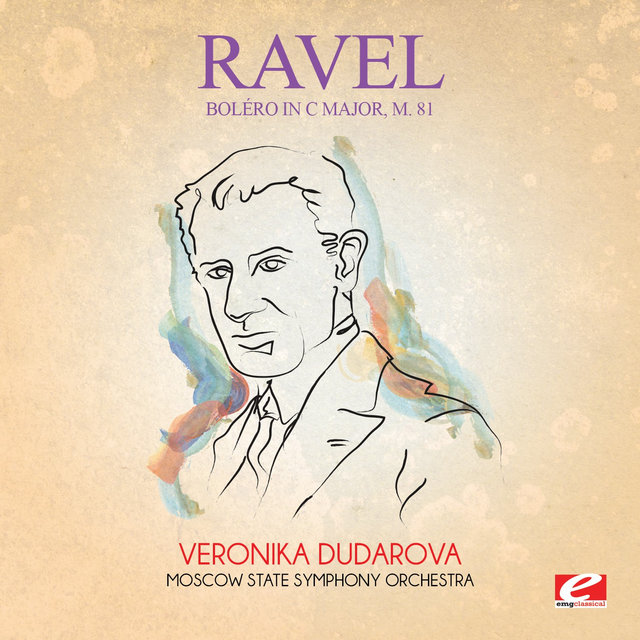 Ravel: Boléro in C Major, M. 81 (Digitally Remastered)