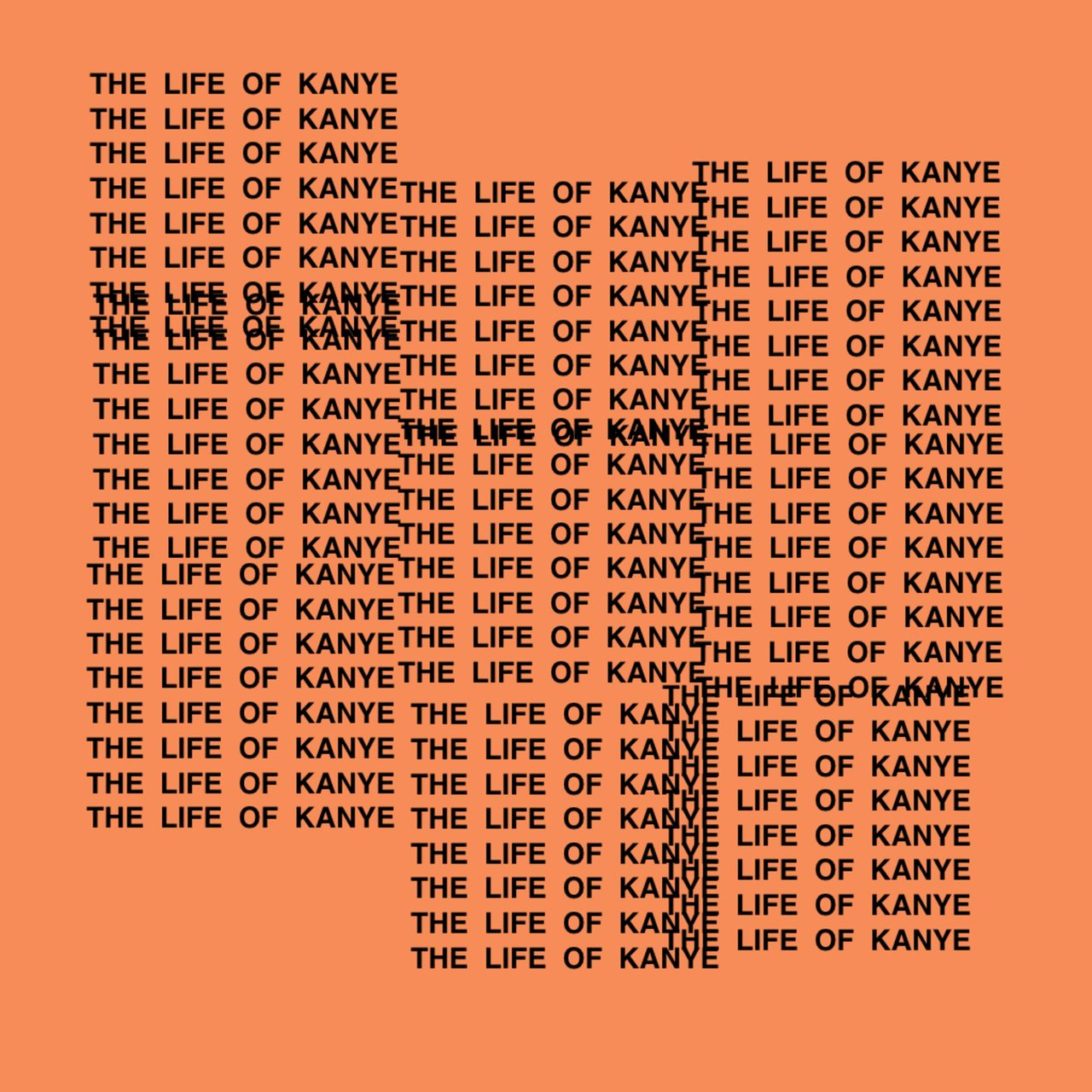 The Life of Kanye