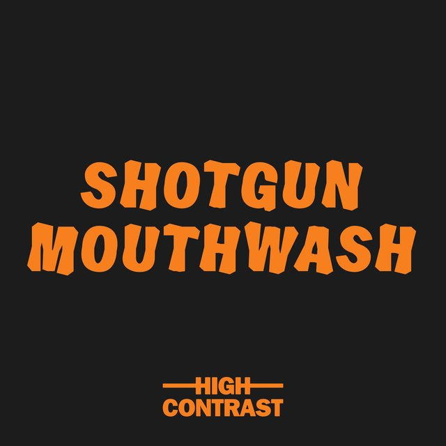 Shotgun Mouthwash