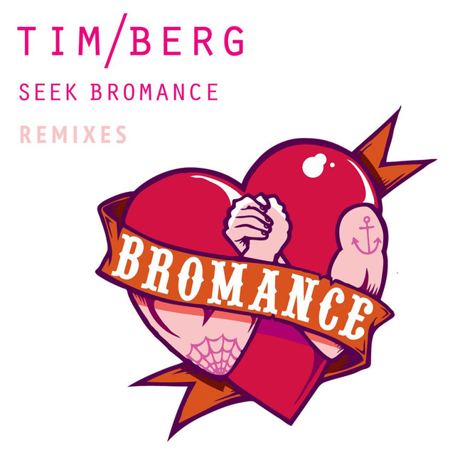 Seek Bromance (Remixes)