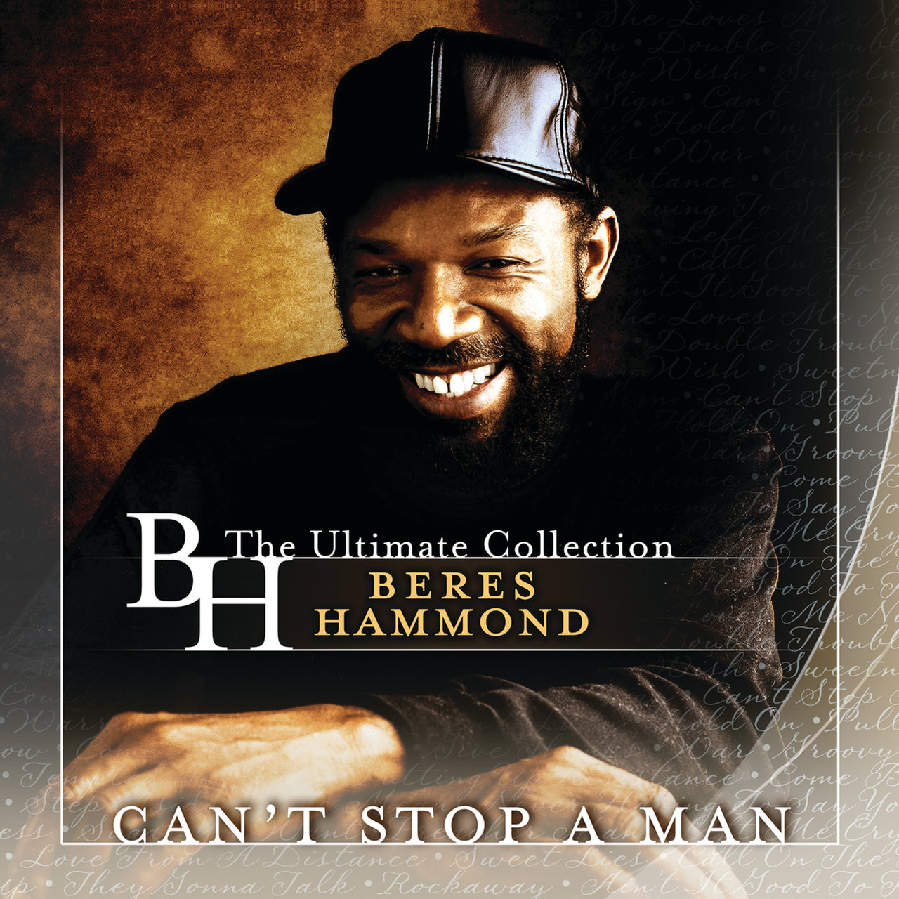 Can't Stop A Man (The Ultimate Collection)