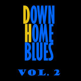 Downhome Blues, Vol. 2