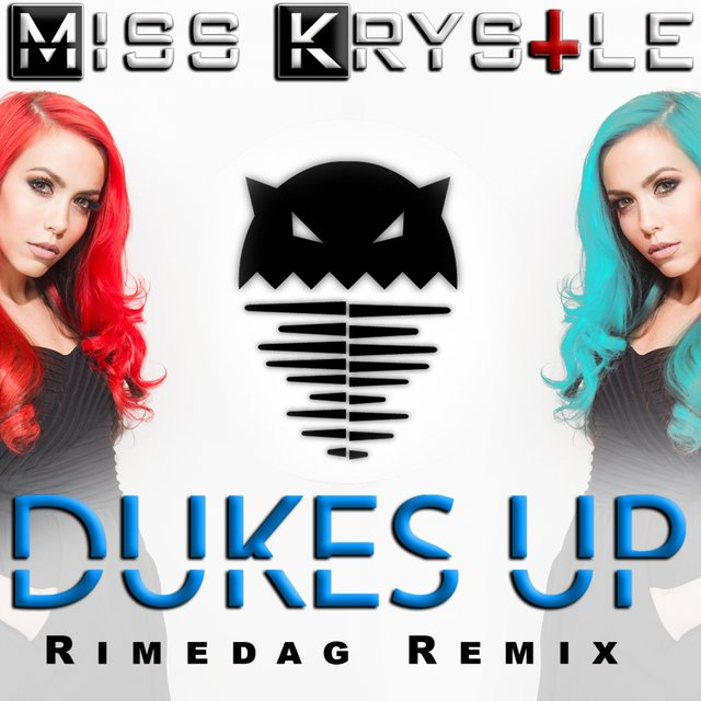 Dukes Up (Rimedag Remix)
