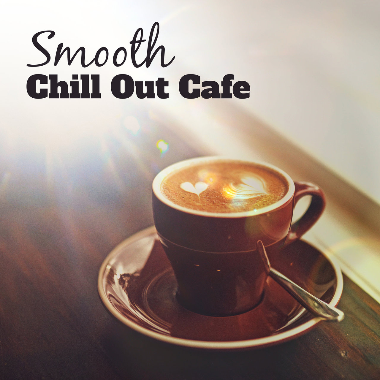 Smooth Chill Out Cafe – Sensual Vibes, Chill Out Music