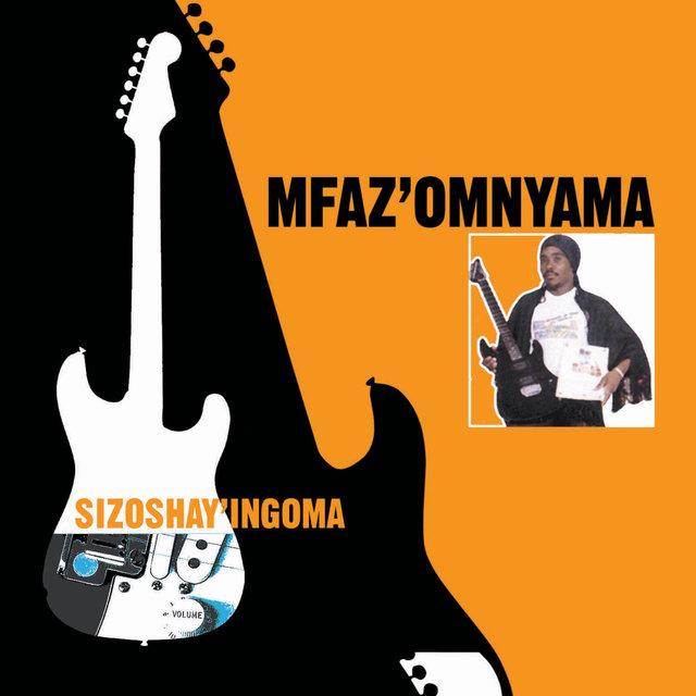 Ngiyashisa Bhe!! by Mfaz' Omnyama on TIDAL