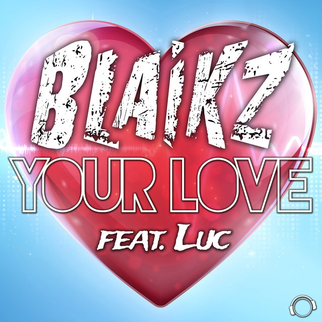 Your Love (feat. Luc)