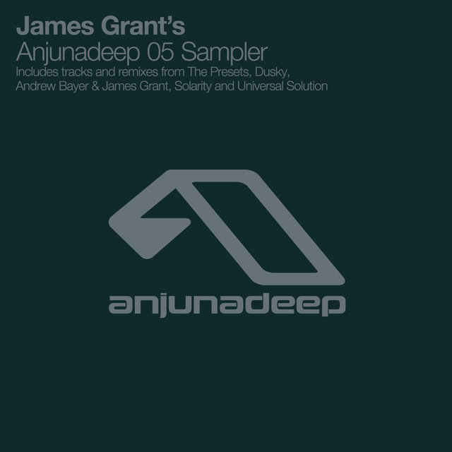 James Grant's Anjunadeep 05 Sampler
