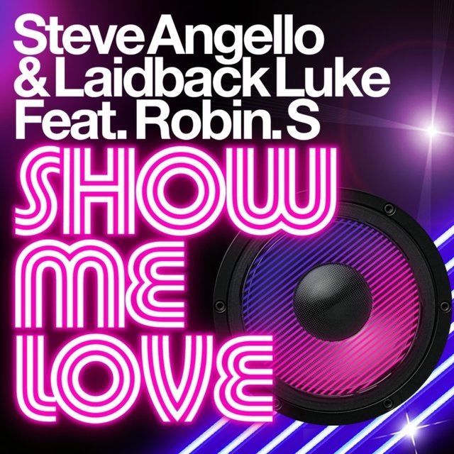Show Me Love (Remixes)