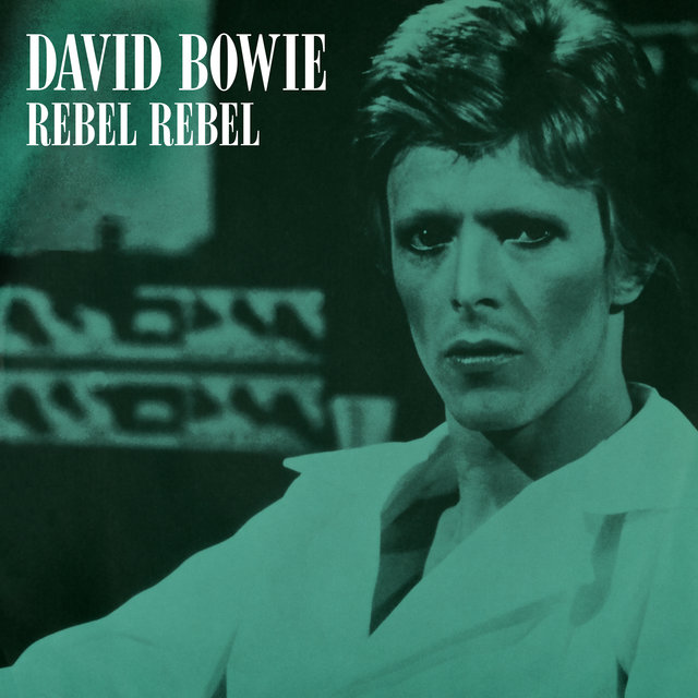 Rebel Rebel (Original Single Mix) [2019 Remaster]