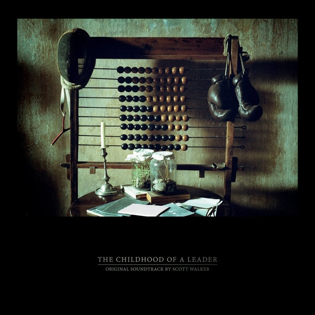 The Childhood of a Leader (Original Motion Picture Soundtrack)
