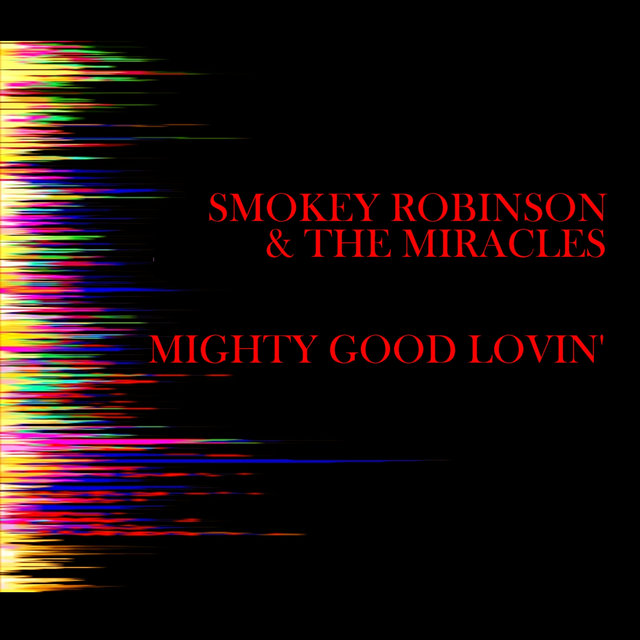 Mighty Good Lovin'