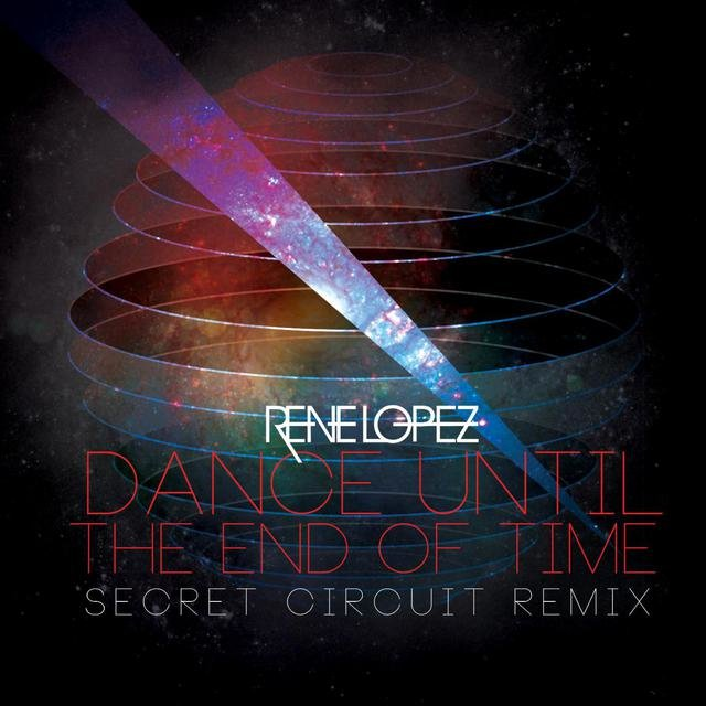 Dance Until the End of Time (Secret Circuit Remix)