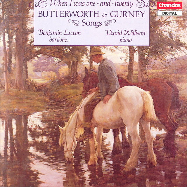 Butterworth / Gurney: Songs