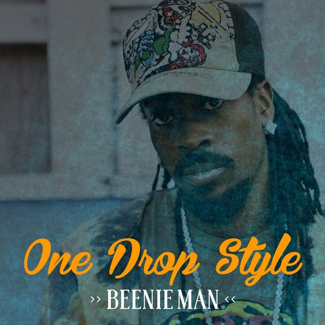 Beenie Man One Drop Style