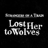 Lost Her to Wolves