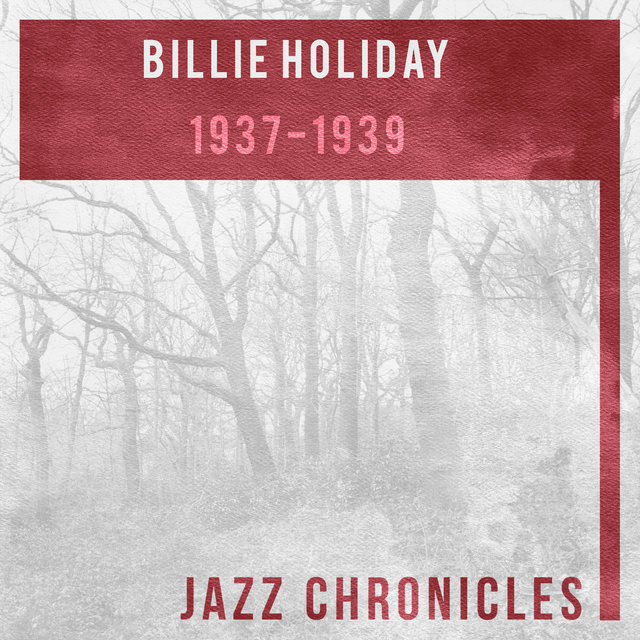 Billie Holiday: 1937-1939