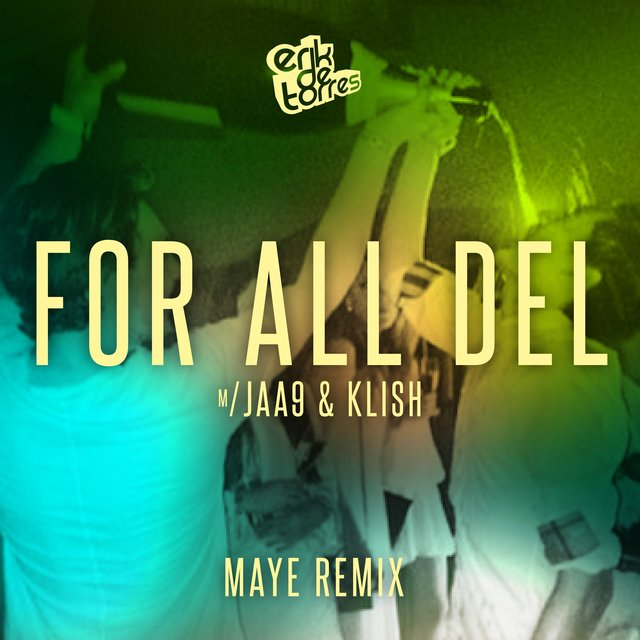 For all del (feat. Jaa9 & Klish) [Maye Remix]