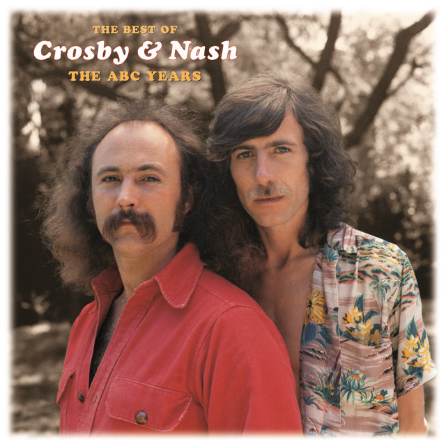 The  Best Of Crosby & Nash:  The ABC Years