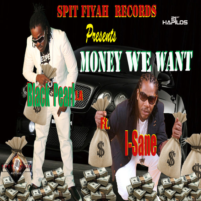 Money We Want - Single