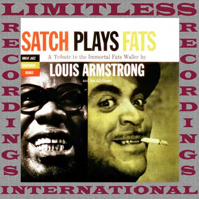 Satch Plays Fats, A Tribute To The Immortal Fats Waller