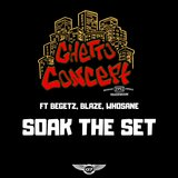Soak the Set (feat. Begetz, Blaze & Whosane)