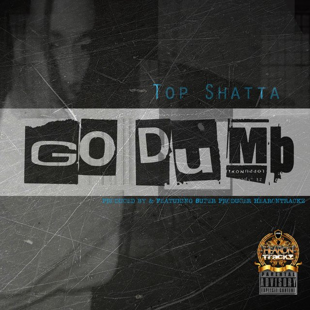 Go Dumb (feat. Top Shatta)