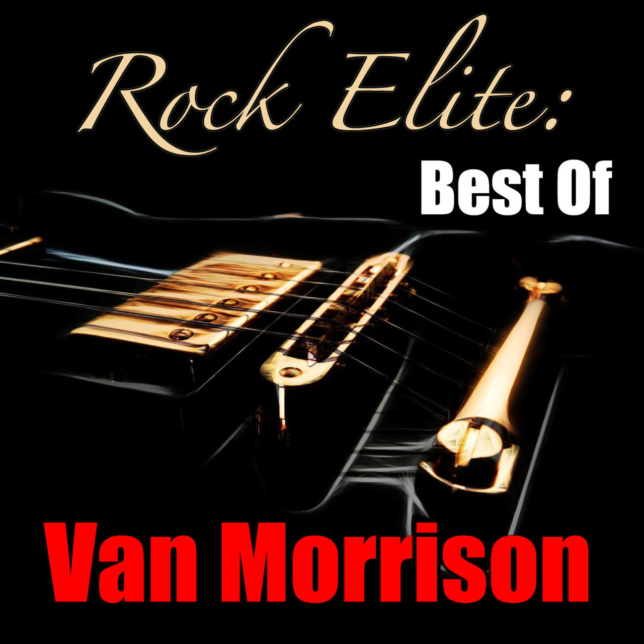 Rock Elite: Best Of Van Morrison
