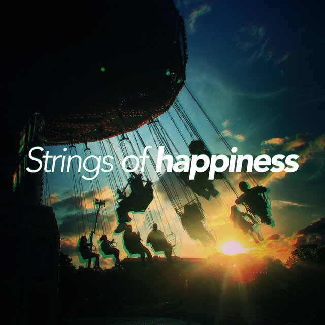 Strings of Happiness