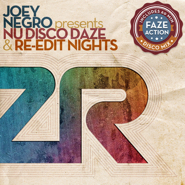 Joey Negro presents Nu Disco Daze & Re-Edit Nights