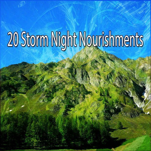 20 Storm Night Nourishments