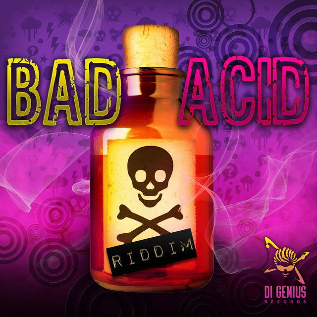 BAD ACID RIDDIM