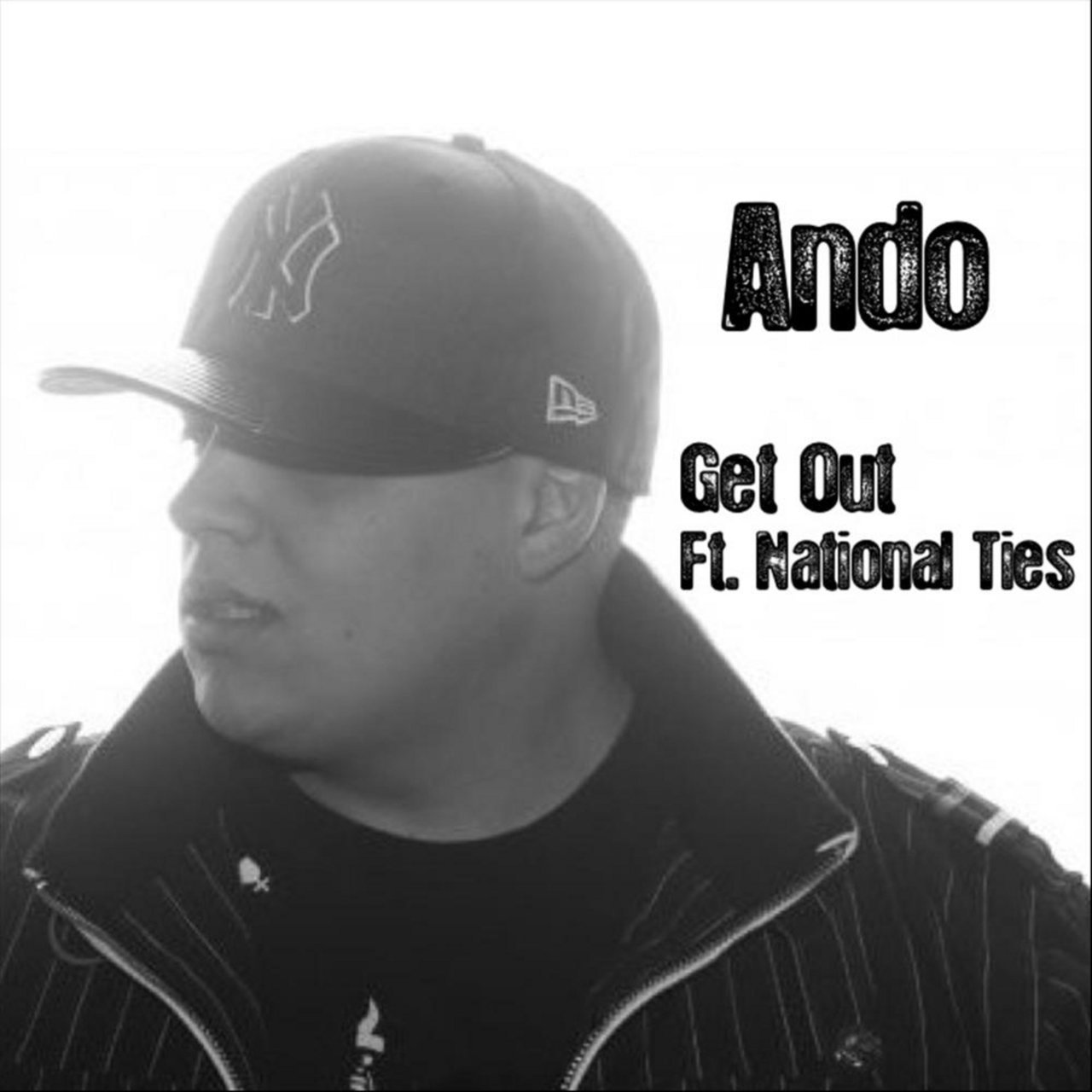 Get Out (feat. National Ties)