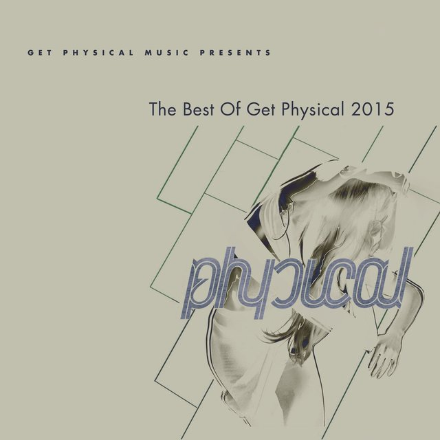 Get Physical Music Presents: The Best of Get Physical 2015