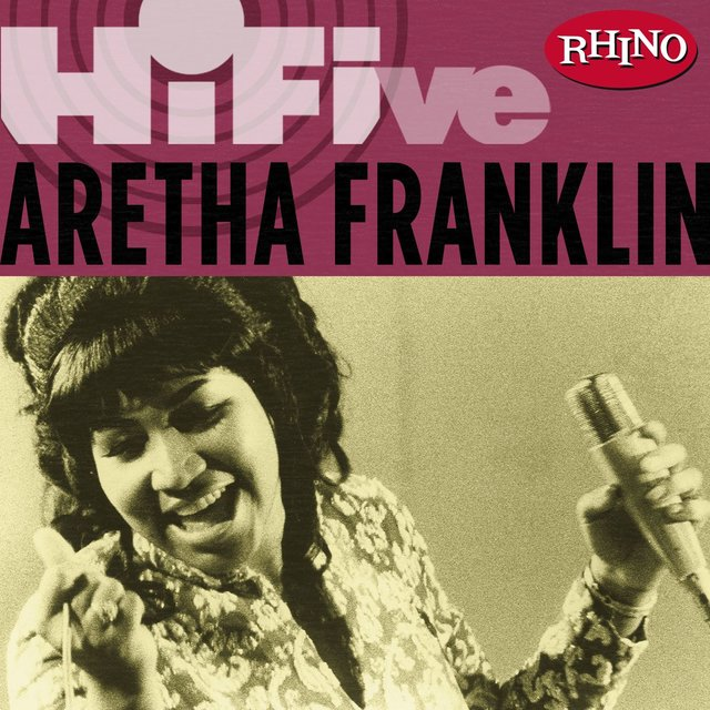 Rhino Hi Five: Aretha Franklin