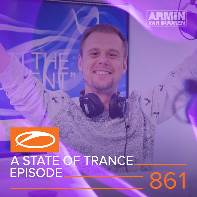 A State Of Trance Episode 861